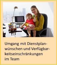 Umgang mit Dienstplanwünschen und Verfügbarbeitseinschränkungen im Team - Mutter mir Kind