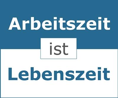 Arbeitszeit_ist-_Lebenszeit_Arbeitszeitberatung-Mueller-und-Mooseder-Unternehmensberatung